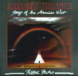 Robbie Basho Rainbow Thunder Songs Of The American West